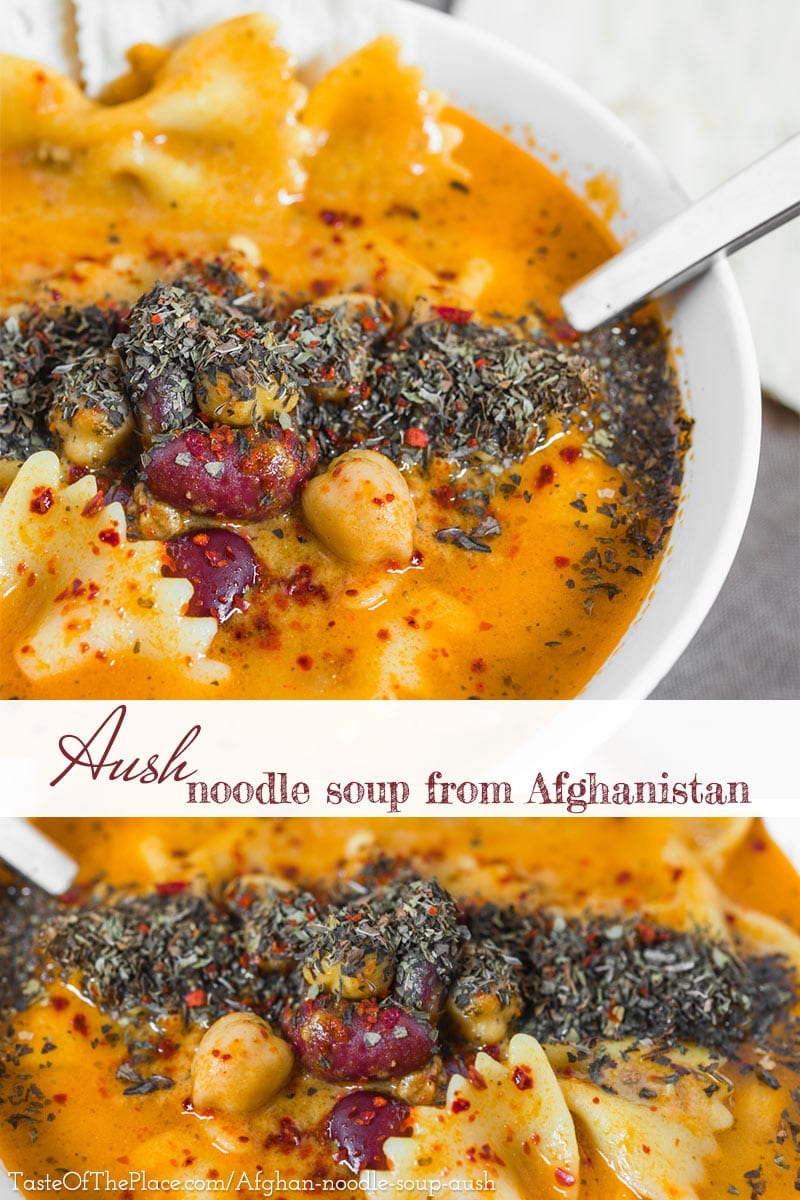 Afghan Aush at TasteOfThePlace.com - a comforting, hearty noodle soup, perfect for a cold autumn evening!