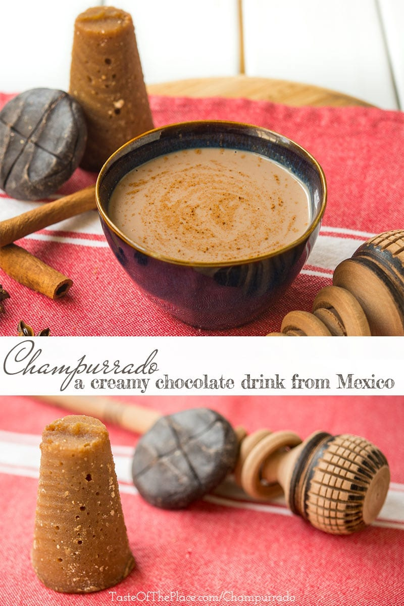 Champurrado - a creamy dreamy chocolate drink from Mexico - TasteOfThePlace.com