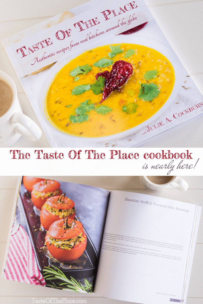 The Taste Of The Place cookbook is nearly here!